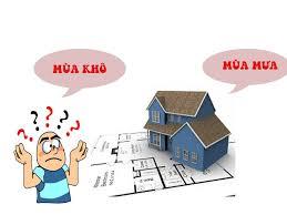 3 thời điểm xây nhà trong năm